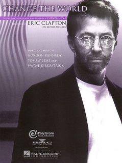 Change the World Song by Eric Clapton Piano Vocal Guitar Sheet Music
