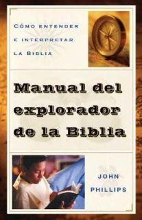 Cómo Entender e Interpretar la Biblia by John Phillips 2008