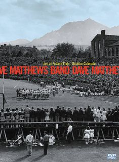 Dave Matthews Band   Live at Folsom Field Boulder, Colorado DVD, 2002