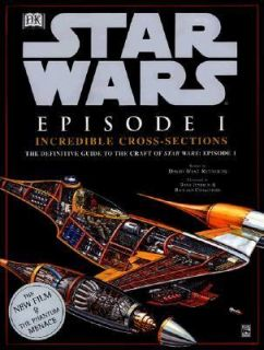 Star Wars Episode I Episode 1 Incredible Cross Sections by David West