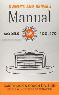 GMC FC and FF Pickup Truck Owner Manual 47 48 Drivers Manual 100 470