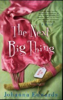 The Next Big Thing by Johanna Edwards 2005, Paperback