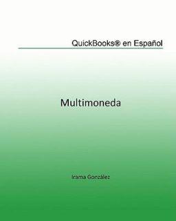 by Irama González and Maria Elena Da Silva 2009, Paperback