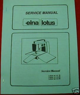 Elna Lotus 15 25 35 Sewing Machine Service Manual