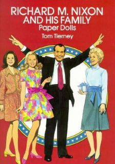 Richard M. Nixon and His Family Paper Dolls by Tom Tierney 1992