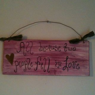 Primitive Wood Sign All Because Two People Fell In Love Valentine Sign