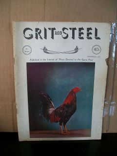 November 1962 Grit and Steel Gamefowl Magazine Good Condition