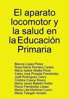 El aparato locomotor y la salud en la Educación Primaria by Blanca