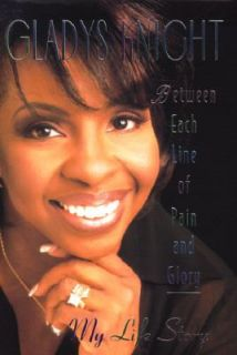 Pain and Glory My Life Story by Gladys Knight 1997, Hardcover