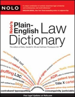 Nolos Plain English Law Dictionary by Gerald Hill, Kathleen Hill and