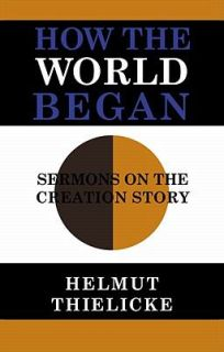 on the Creation Story by Helmut Thielicke 1964, Hardcover