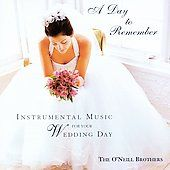 Day to Remember Instrumental Music for Your Wedding Day by ONeill