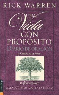Una Vida con Proposito Diario Devocion Al by Rick Warren 2003