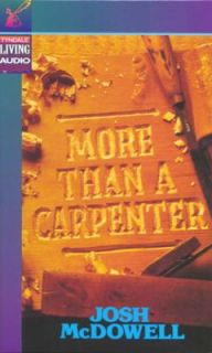 More Than a Carpenter by Josh McDowell 1994, Cassette, Abridged