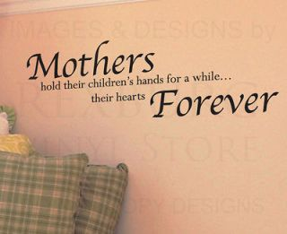 Wall Decal Quote Vinyl Sticker Art Letter Mothers Mom Hold Childrens