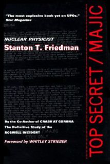 Top Secret Majic by Stanton T. Friedman 1996, Hardcover