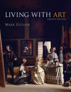 Living with Art by Mark Getlein 2006, Paperback, Revised