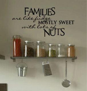 Family Like Fudge Sweet Nuts Funny Art Wall Quote Decal