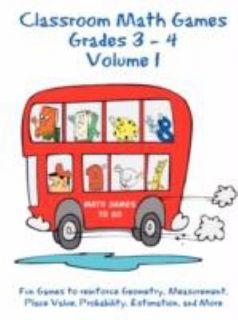 Classroom Math Games Grades 3   4 Volume 1 by Jan Hall and Tommy Hall