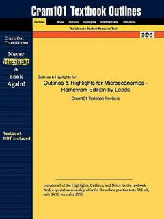 Outlines and Highlights for Microeconomics   Homework Edition by Leeds