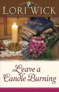 Leave a Candle Burning by Lori Wick 2006, Paperback