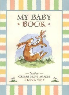 Guess How Much I Love You My Baby Book by Sam McBratney 2002
