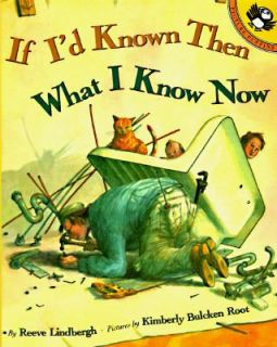 Known Then What I Know Now by Reeve Lindbergh 1996, Paperback