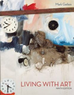 Living with Art by Mark Getlein 2009, Paperback