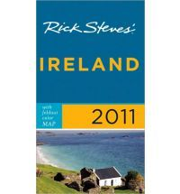 Rick Steves Ireland 2011 with Map by Pat OConnor and Rick Steves
