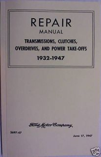 1947 Ford Transmission & Clutch Repair Manual Book (Fits 1935 Ford