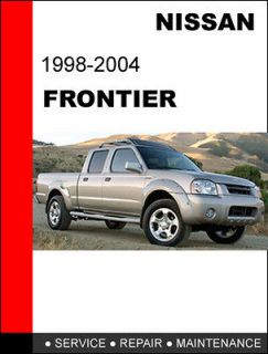 NISSAN FRONTIER 1998   2004 OEM FACTORY SERVICE REPAIR WORKSHOP FSM