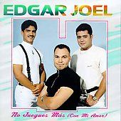 No Juegues Mas Con Mi Amor by Edgar Joel CD, Dec 1995, Rodven Records