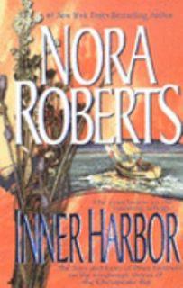 Inner Harbor Bk. 3 by Nora Roberts 1999, Paperback