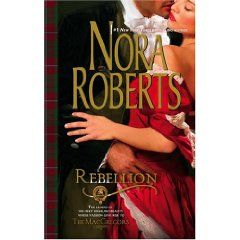 Rebellion by Nora Roberts 2006, Paperback