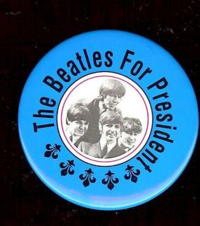 beatles for president dated pin group pinback button time left