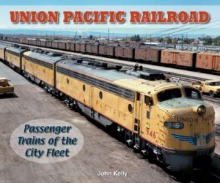 Union Pacific Railroad   Photo Archive Passenger Trains of the City