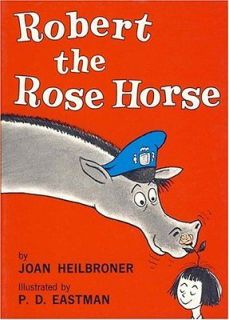 Beginner Books   Robert the Rose Horse  Joan Heilbroner NEW PB