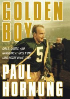 Golden Boy by Paul Hornung 2004, Hardcover
