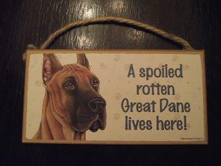 Spoiled Rotten Great Dane Lives Here 5x10 wood dog sign plaque