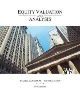Equity Valuation and Analysis with EVal by Russell Lundholm and