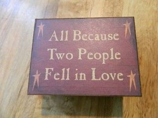 all because two people fell in love shelf sitter sign