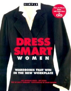 Chic Simple Dress Smart Women Wardrobes That Win in the New Workplace