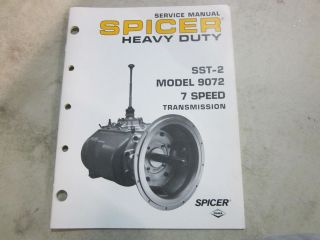SPICER HEAVY DUTY SST 2 MODEL 9072 7 SPEED TRANSMISSION SERVICE MANUAL