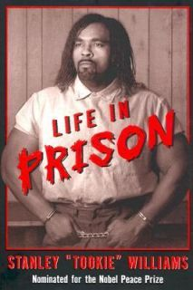 Life in Prison by Stanley T. Williams and Barbara Cottman Becnel 2001