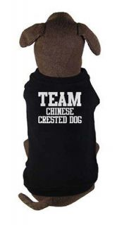 TEAM CHINESE CRESTED DOG   dog and puppy t shirt   pet clothing   all