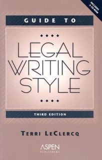 Guide to Legal Writing Style by Terri LeClercq 2004, Paperback