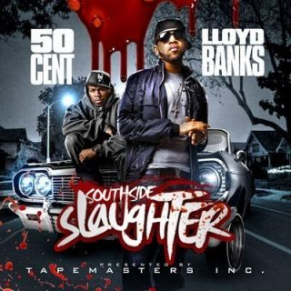 Tapemasters Inc 50 Cent Lloyd Banks Southside Slaugter