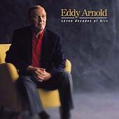 Seven Decades of Hits by Eddy Arnold CD, Oct 2000, Curb