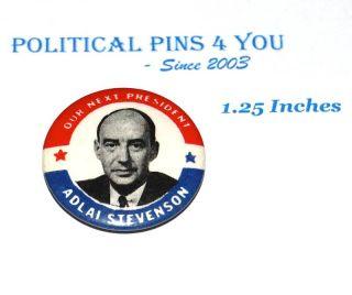 Adlai Stevenson Campaign Pin Pinback Button Political