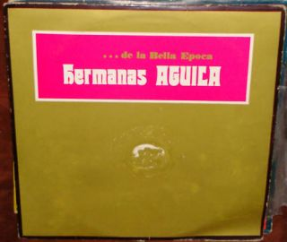 Hermanas Aguila de La Bella Epoca LP x 3